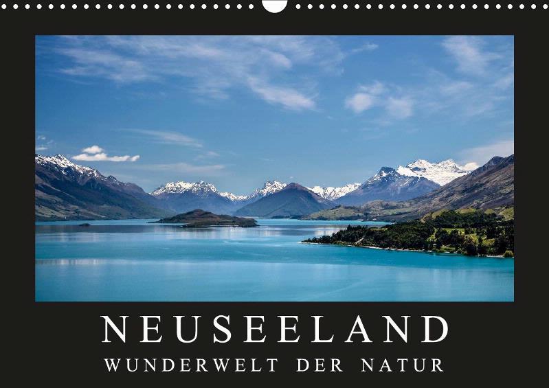 Neuseeland - Wunderwelt der Natur Monatskalender 2019
