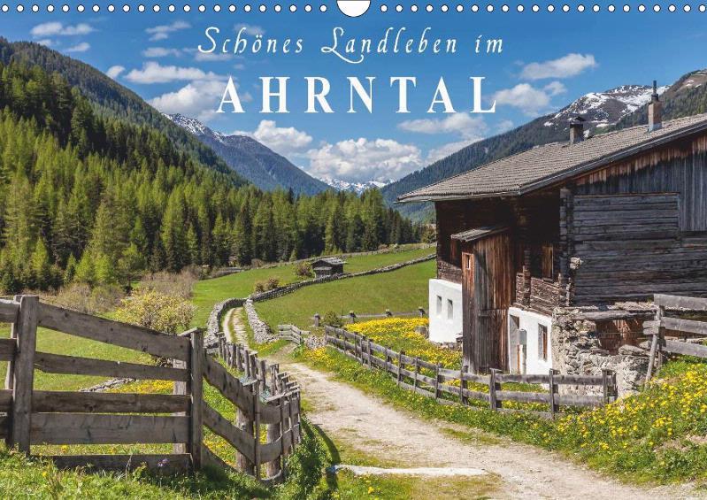 Schönes Landleben im Ahrntal 2019 Monatskalender