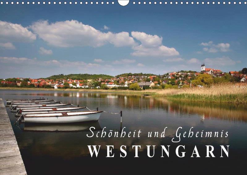 Westungarn - Schönheit und Geheimnis 2019 Monatskalender